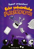 Echt unheimliche Gruselgeschichten / Ruperts Tagebuch Bd.3 (eBook, ePUB)