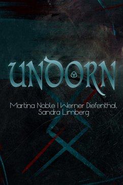 UNDORN (eBook, ePUB) - Limberg, Sandra; Diefenthal, Werner; Noble, Martina