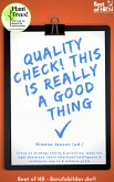 Quality Check! This is really a Good Thing (eBook, ePUB)