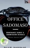 Office SadoMaso - Dominance Games & Submission Rituals (eBook, ePUB)