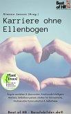 Karriere ohne Ellenbogen (eBook, ePUB)