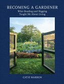 Becoming a Gardener (eBook, ePUB)