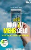 Mut zu mehr Geld! Finanzielle Freiheit per Mindset (eBook, ePUB)