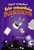 Echt unheimliche Gruselgeschichten / Ruperts Tagebuch Bd.3 (eBook, PDF)