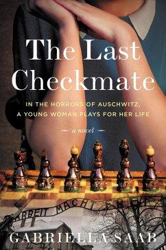 The Last Checkmate (eBook, ePUB) - Saab, Gabriella