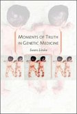 Moments of Truth in Genetic Medicine (eBook, ePUB)