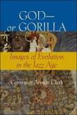God-or Gorilla (eBook, ePUB)
