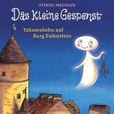 Das kleine Gespenst - Tohuwabohu auf Burg Eulenstein (MP3-Download)