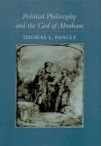 Political Philosophy and the God of Abraham (eBook, ePUB)
