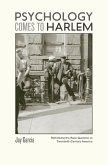 Psychology Comes to Harlem (eBook, ePUB)