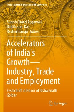 Accelerators of India's Growth--Industry, Trade and Employment: Festschrift in Honor of Bishwanath Goldar