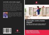 Larvicídio contra Aedes aegypti