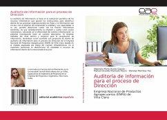 Auditoría de información para el proceso de Dirección - Osorio Capote, Alejandra María;Machado Rivero, Manuel Osvaldo;Martínez Paz, Dianelys
