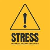 Stress! Stress bewältigen, Stress abbauen, Stress Management (MP3-Download)