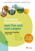 24 wahre Geschichten vom Tun und vom Lassen (eBook, PDF)