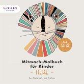 Mitmach-Malbuch für Kinder - TIERE
