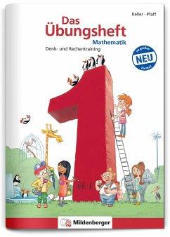 Das Übungsheft Mathematik 1 - DIN A4