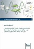 Leistungselektronik für den Einsatz dielektrischer Elastomere in aktorischen, sensorischen und integrierten sensomotorischen Systemen