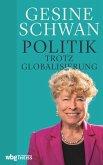 Politik trotz Globalisierung (eBook, PDF)