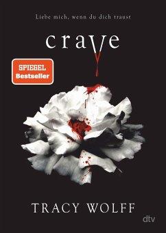 Crave / Die Katmere Academy Chroniken Bd.1 - Wolff, Tracy