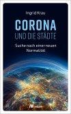 CORONA und die Städte (eBook, PDF)