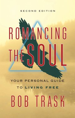 Romancing the Soul (eBook, ePUB) - Trask, Bob