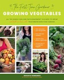 The First-Time Gardener: Growing Vegetables (eBook, PDF)