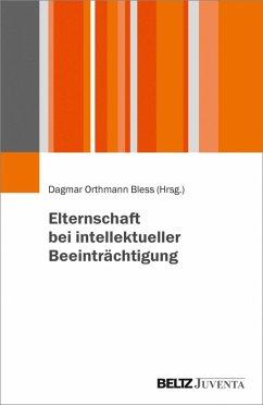 Elternschaft bei intellektueller Beeinträchtigung (eBook, PDF)
