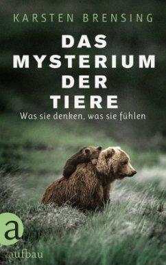 Das Mysterium der Tiere (Restauflage) - Brensing, Karsten