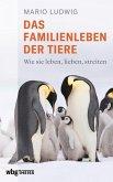 Das Familienleben der Tiere (eBook, ePUB)