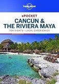 Lonely Planet Pocket Cancun & the Riviera Maya (eBook, ePUB)