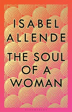 The Soul of a Woman (eBook, ePUB) - Allende, Isabel