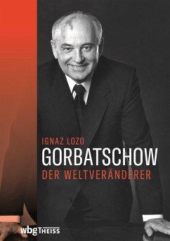 Gorbatschow (eBook, ePUB) - Lozo, Ignaz