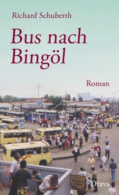 Bus nach Bingöl (eBook, ePUB) - Schuberth, Richard