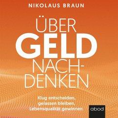 Über Geld nachdenken (MP3-Download) - Braun, Nikolaus