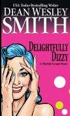 Delightfully Dizzy: A Marble Grant Story (eBook, ePUB)