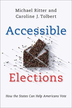 Accessible Elections (eBook, PDF) - Ritter, Michael; Tolbert, Caroline J.