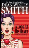 A Look at His Heart: A Marble Grant Story (eBook, ePUB)