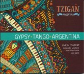 Tzigan Gypsy Tango Argentina