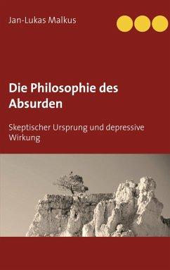 Die Philosophie des Absurden (eBook, ePUB)