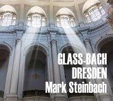 Glass & Bach In Dresden-Stücke Für Orgel