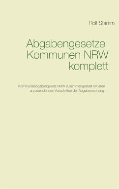 Abgabengesetze Kommunen NRW komplett (eBook, ePUB)