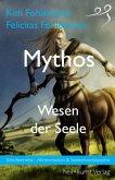 Mythos - Wesen der Seele