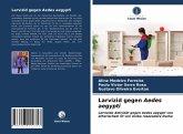 Larvizid gegen Aedes aegypti