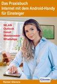 Das Praxisbuch Internet mit dem Android-Handy - Anleitung für Einsteiger