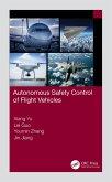 Autonomous Safety Control of Flight Vehicles (eBook, ePUB)