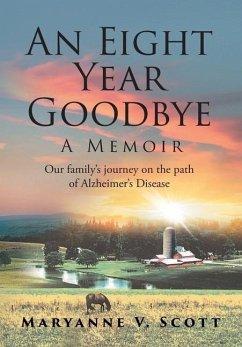 An Eight Year Goodbye