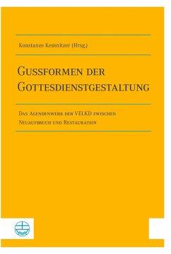 Gussformen der Gottesdienstgestaltung (eBook, PDF)