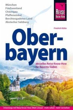 Reise Know-How Reiseführer Oberbayern (Mängelexemplar) - Köthe, Friedrich