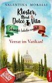 Kloster, Mord und Dolce Vita - Verrat im Vatikan! (eBook, ePUB)
